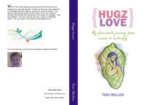 Hugz~Love: My Five Month Journey From Cocoon To Butterfly