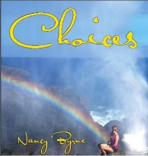 """Cutting Edge Book Brings Empowering """"Choices"""" Back To Your Life"""